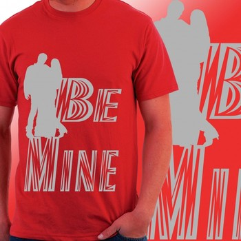 Be Mine Slogan Mens T-shirt